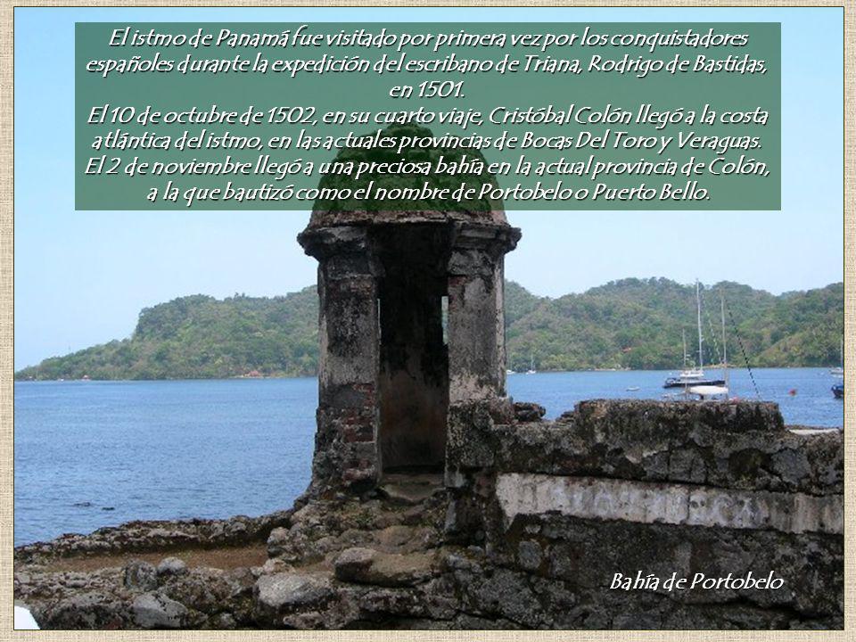 El istmo de Panamá fue visitado por primera vez por los conquistadores