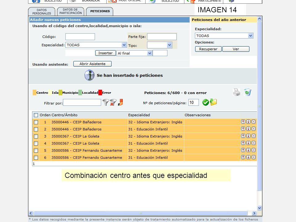 IMAGEN 14 Combinación centro antes que especialidad
