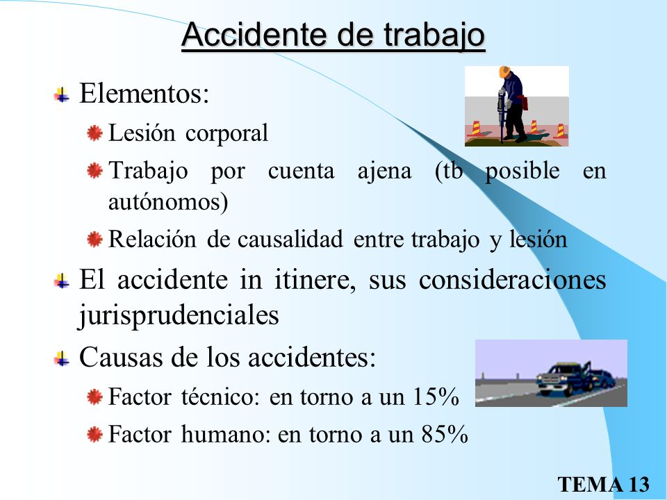 Accidente de trabajo Elementos: