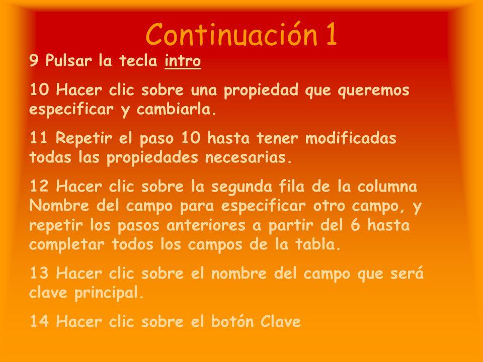 Continuación 1 9 Pulsar la tecla intro