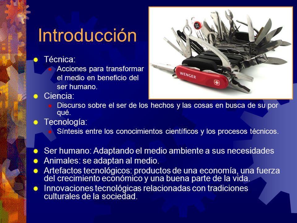 Introducción Técnica: Ciencia: Tecnología: