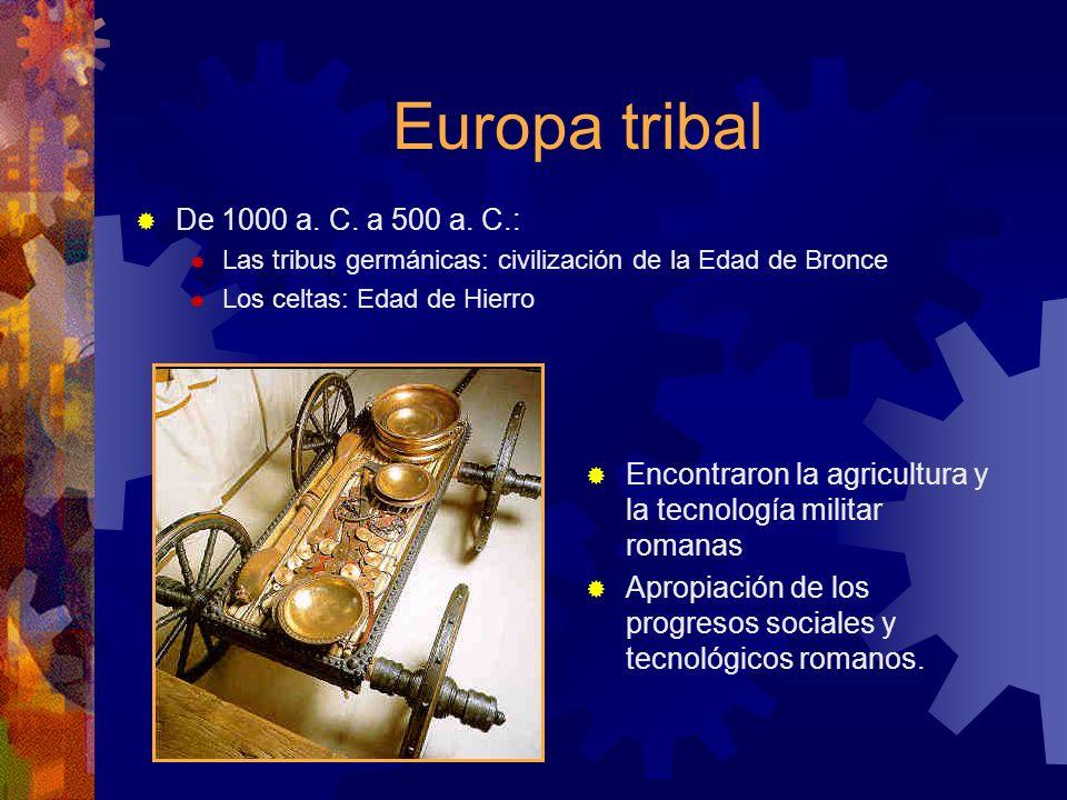 Europa tribal De 1000 a. C. a 500 a. C.: