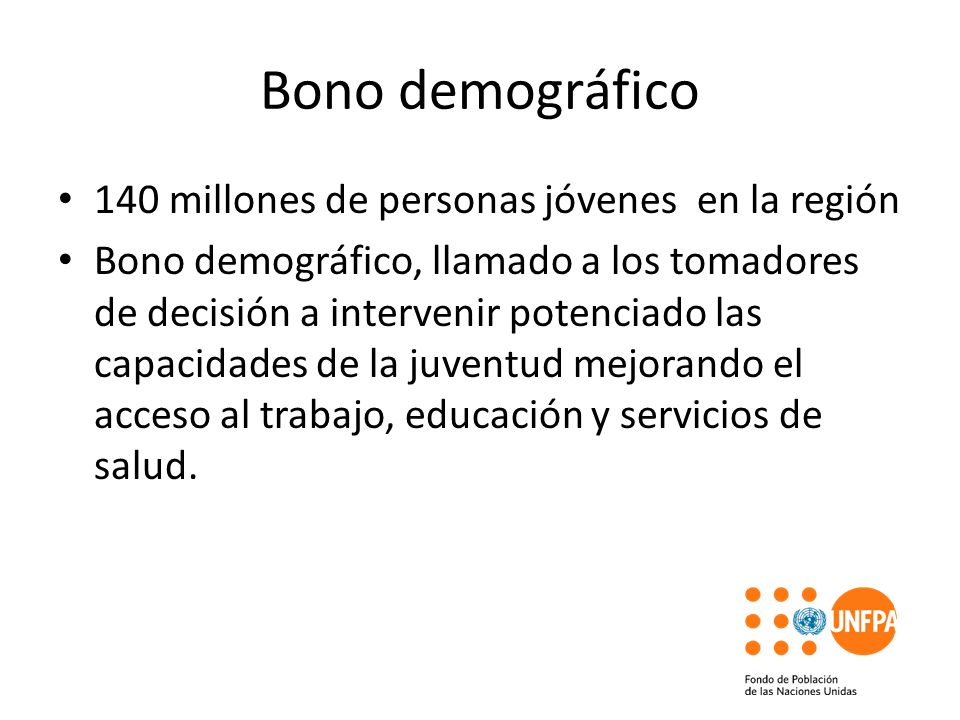 Bono demográfico 140 millones de personas jóvenes en la región