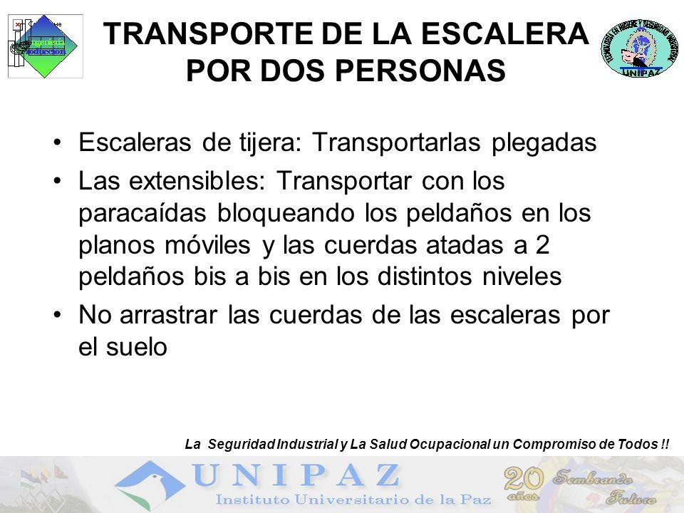 TRANSPORTE DE LA ESCALERA POR DOS PERSONAS