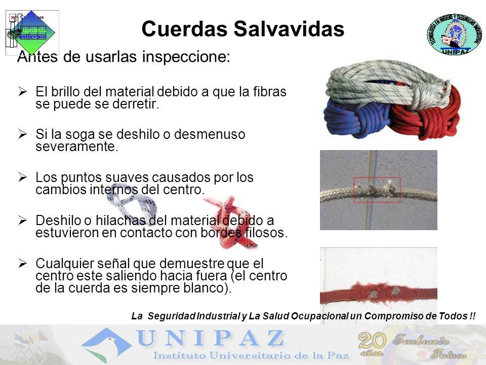 Cuerdas Salvavidas Antes de usarlas inspeccione: