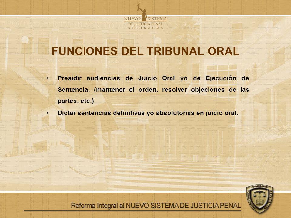 FUNCIONES DEL TRIBUNAL ORAL