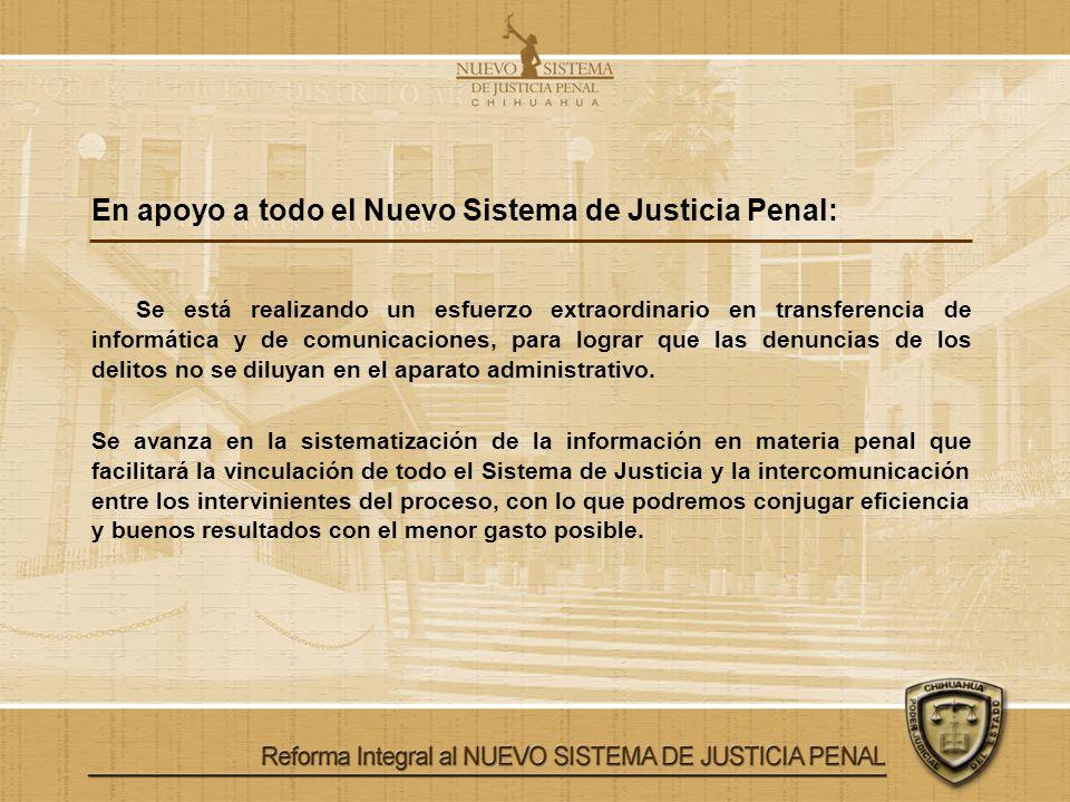 En apoyo a todo el Nuevo Sistema de Justicia Penal: