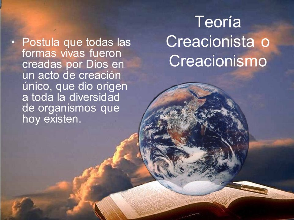 Teoría Creacionista o Creacionismo