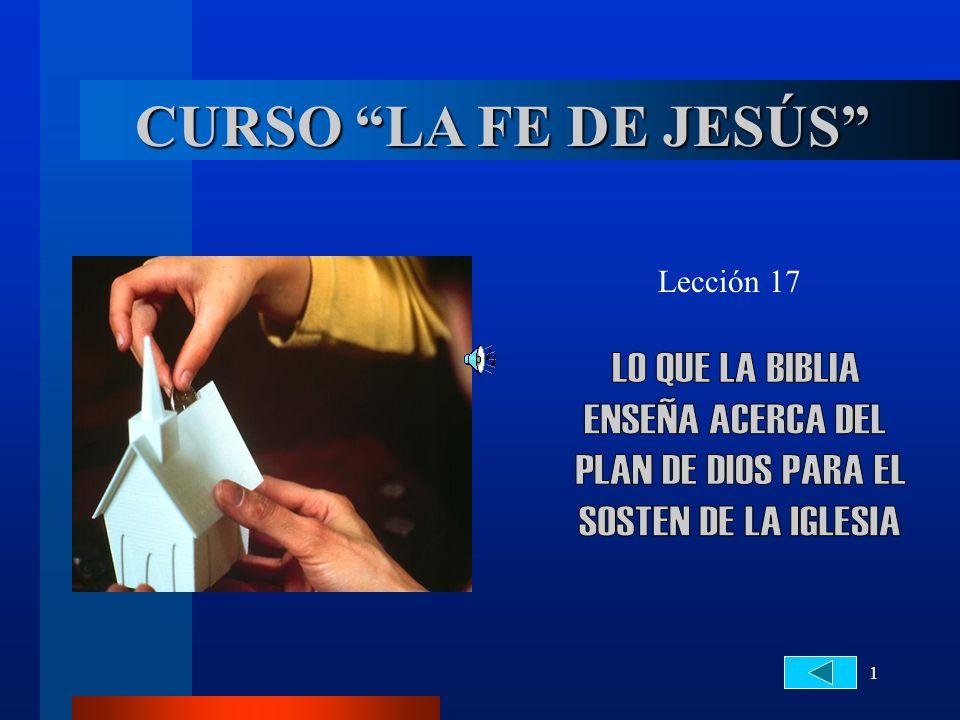 CURSO LA FE DE JESÚS LO QUE LA BIBLIA ENSEÑA ACERCA DEL