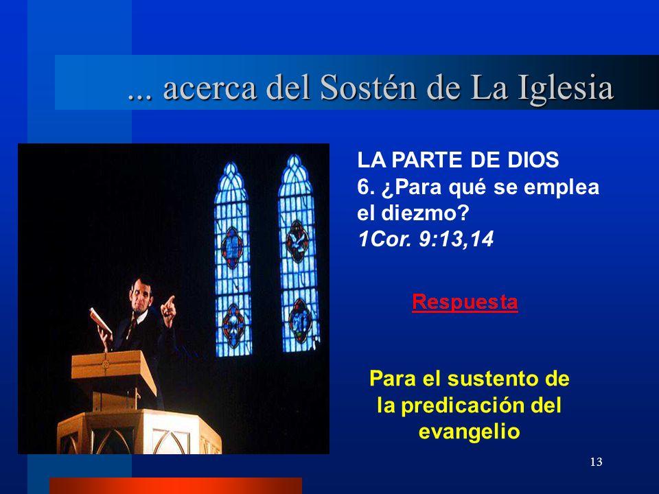 Para el sustento de la predicación del evangelio