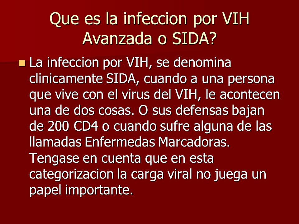 Que es la infeccion por VIH Avanzada o SIDA