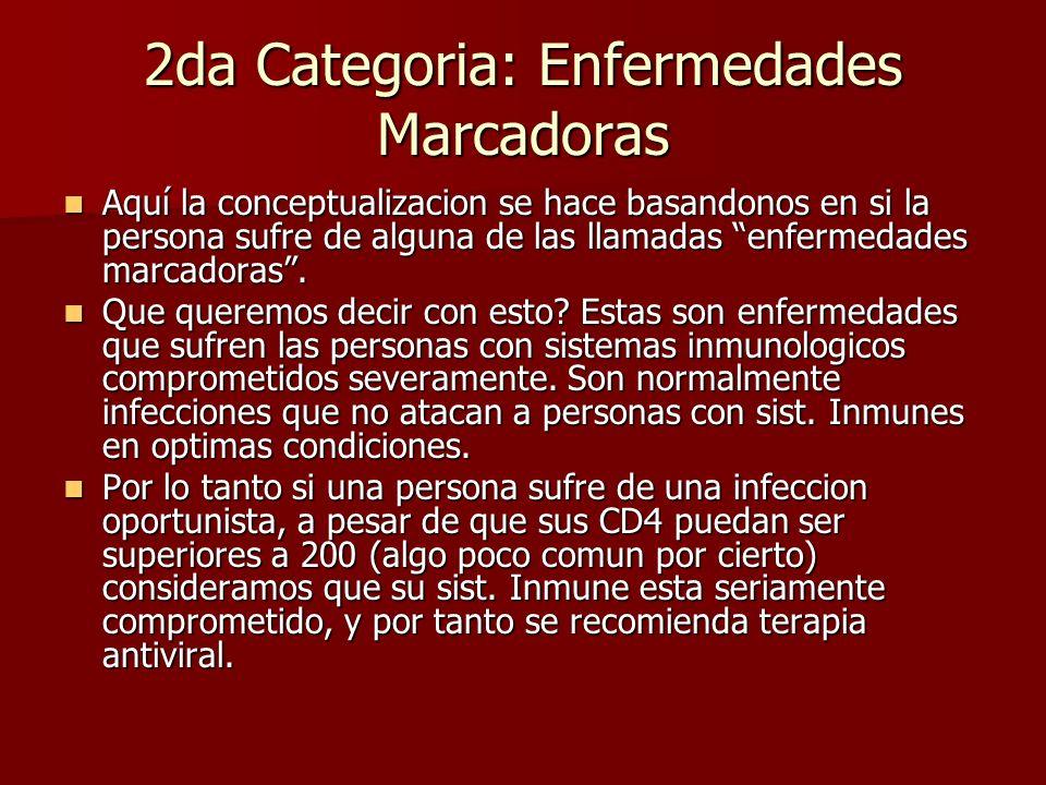 2da Categoria: Enfermedades Marcadoras