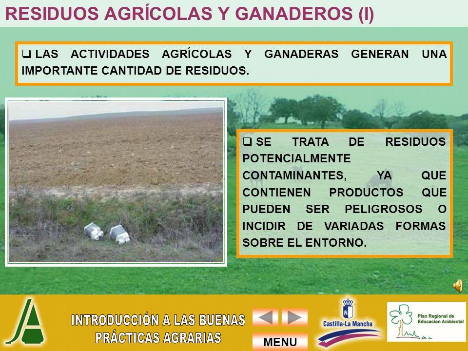 RESIDUOS AGRÍCOLAS Y GANADEROS (I)