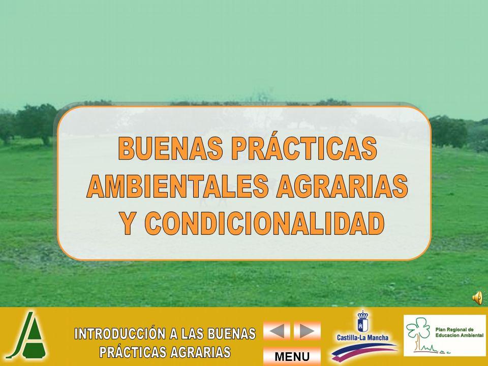 BUENAS PRÁCTICAS AMBIENTALES AGRARIAS Y CONDICIONALIDAD