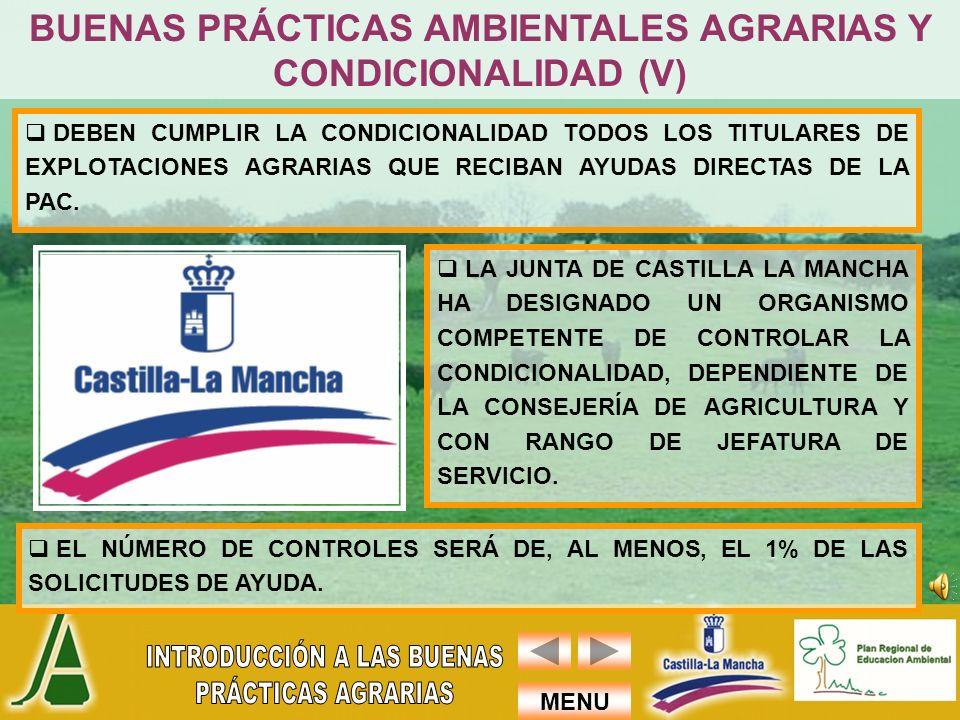 BUENAS PRÁCTICAS AMBIENTALES AGRARIAS Y CONDICIONALIDAD (V)
