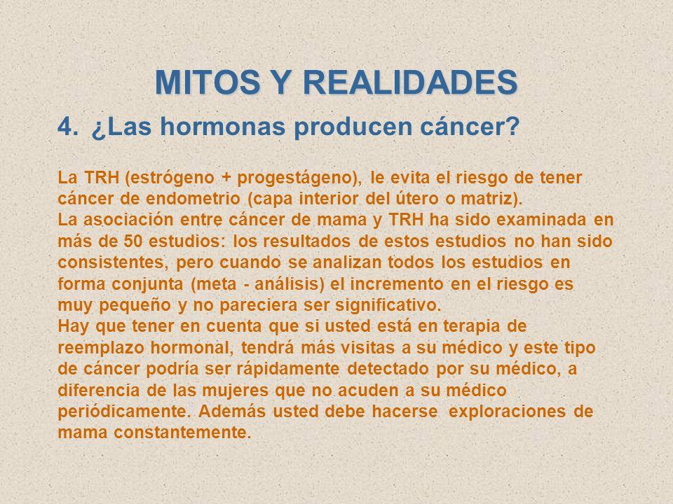 MITOS Y REALIDADES ¿Las hormonas producen cáncer