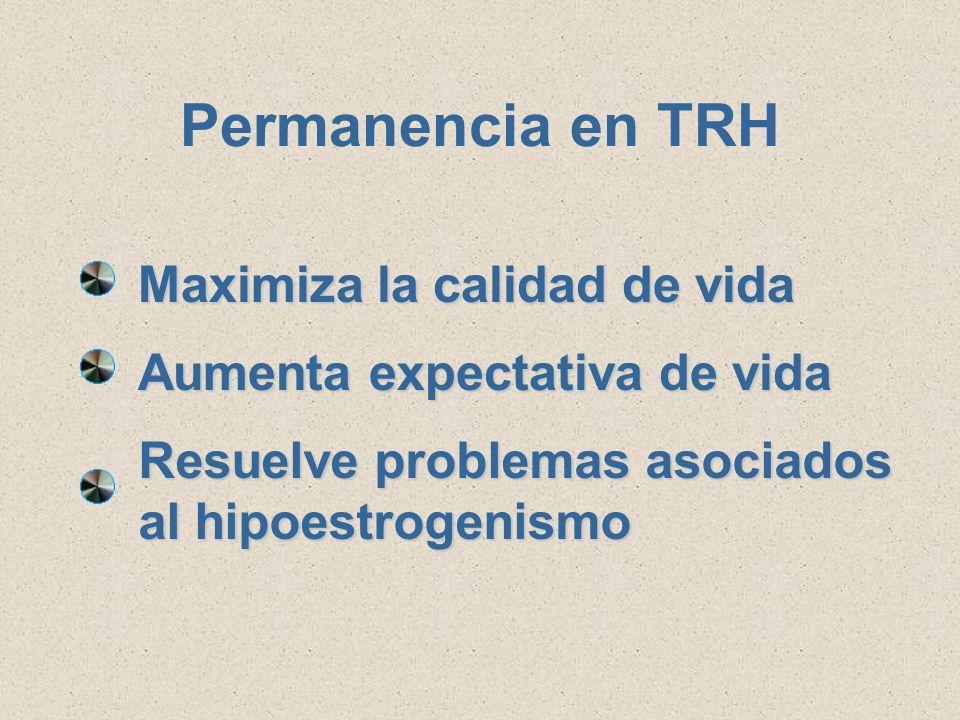 Permanencia en TRH Maximiza la calidad de vida