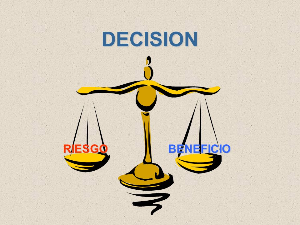 DECISION RIESGO BENEFICIO