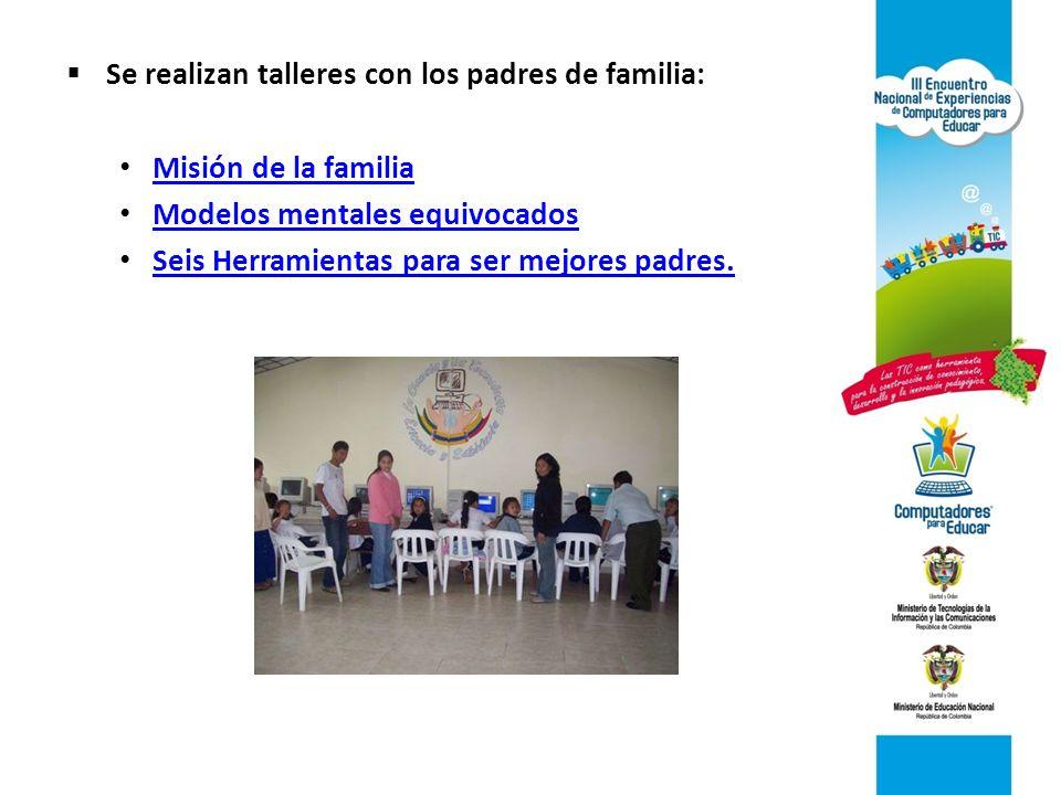 Se realizan talleres con los padres de familia: