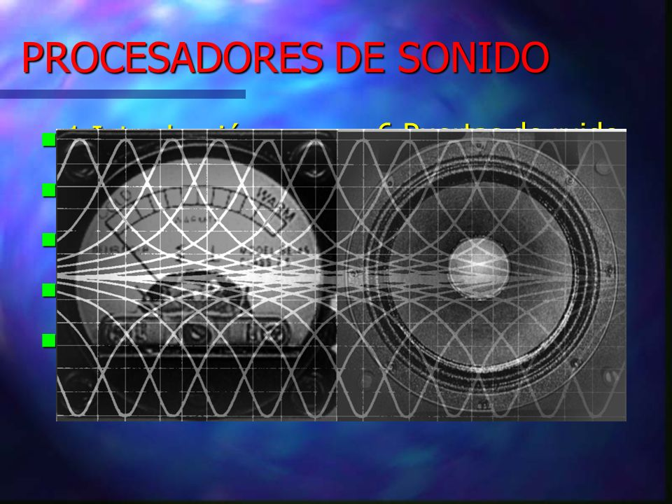 PROCESADORES DE SONIDO