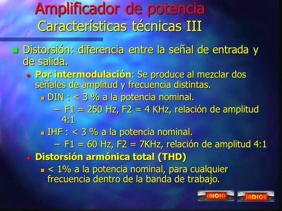 Amplificador de potencia Características técnicas III