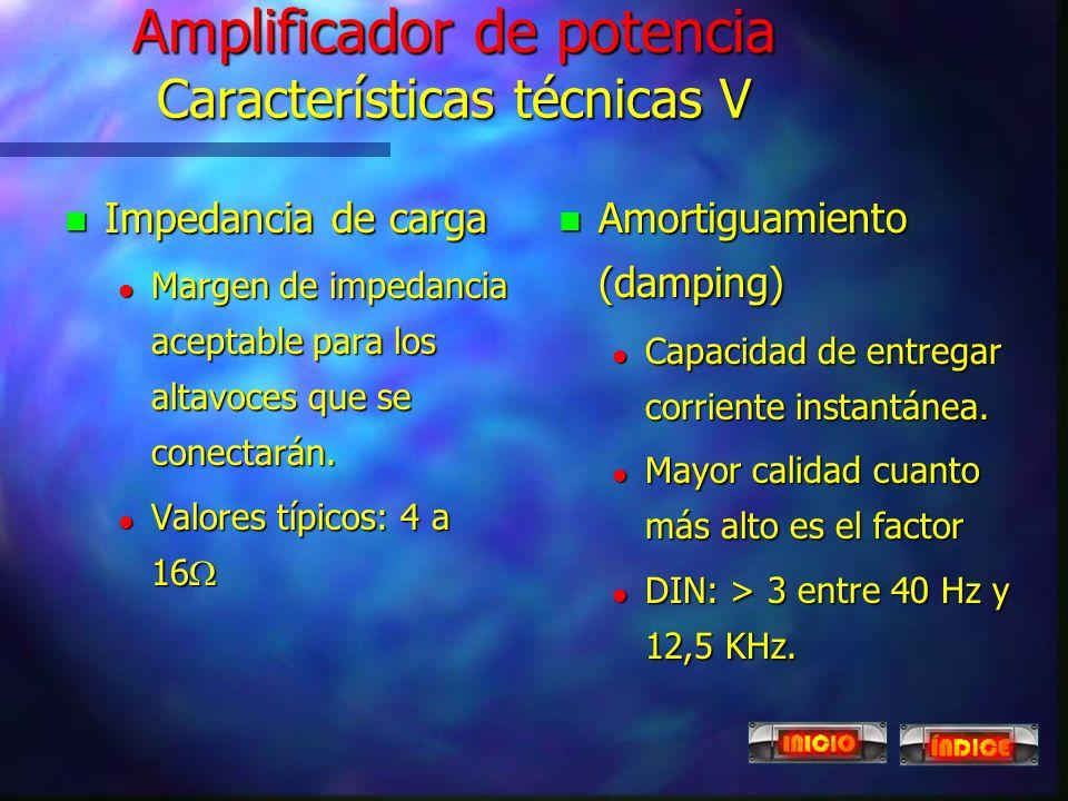 Amplificador de potencia Características técnicas V