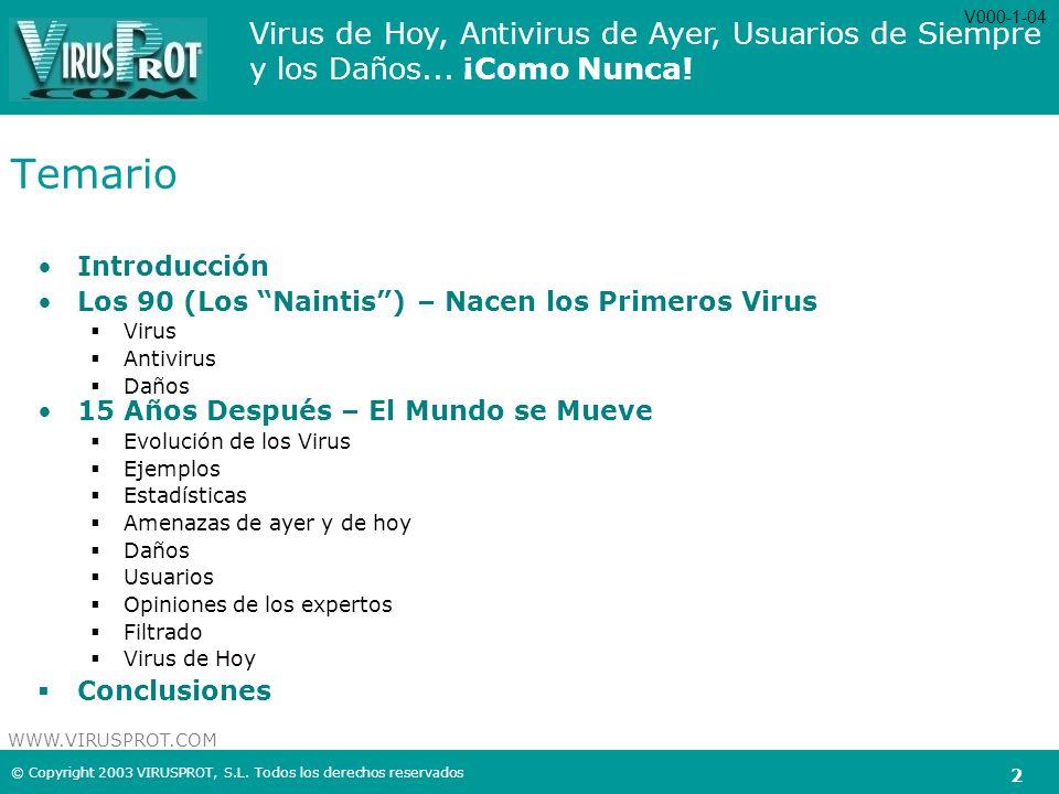 Temario Introducción Los 90 (Los Naintis ) – Nacen los Primeros Virus