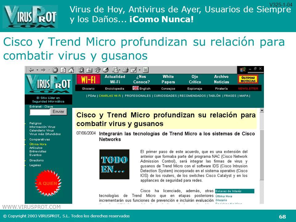 V325-1-04 Cisco y Trend Micro profundizan su relación para combatir virus y gusanos