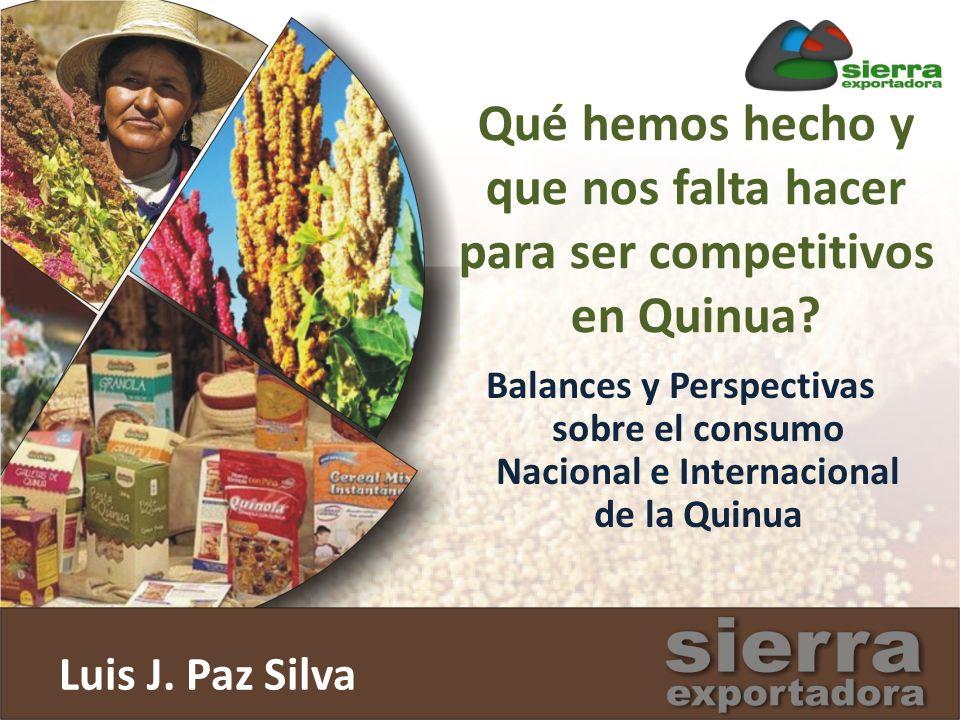 Qué hemos hecho y que nos falta hacer para ser competitivos en Quinua