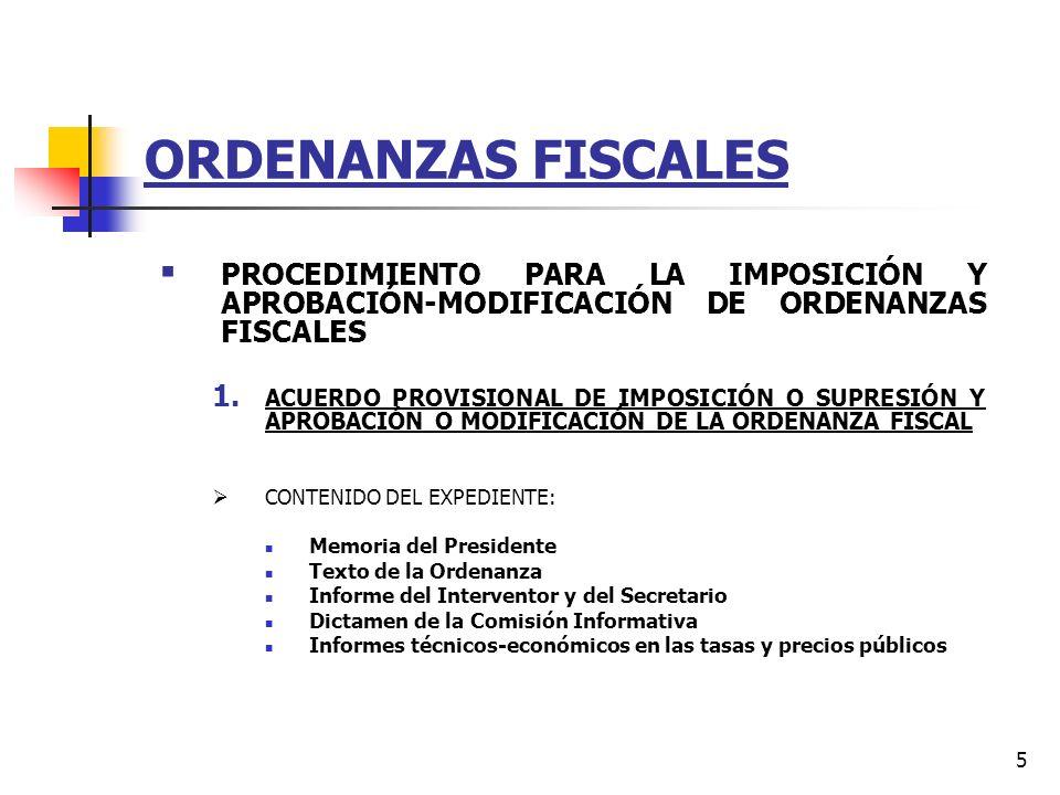 ORDENANZAS FISCALES PROCEDIMIENTO PARA LA IMPOSICIÓN Y APROBACIÓN-MODIFICACIÓN DE ORDENANZAS FISCALES.