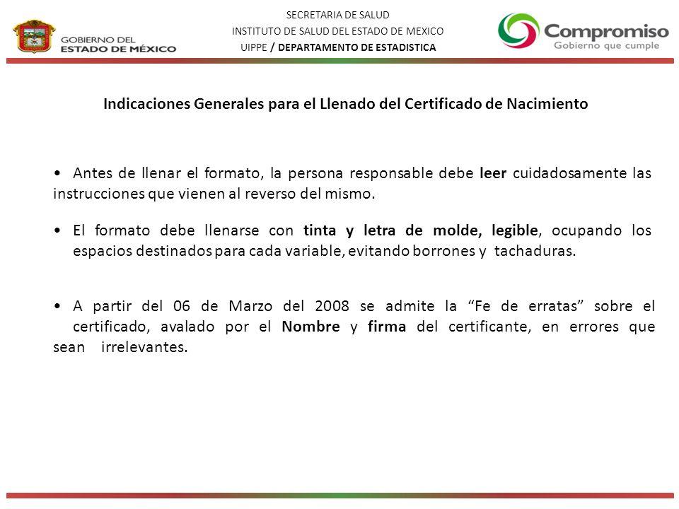 Indicaciones Generales para el Llenado del Certificado de Nacimiento