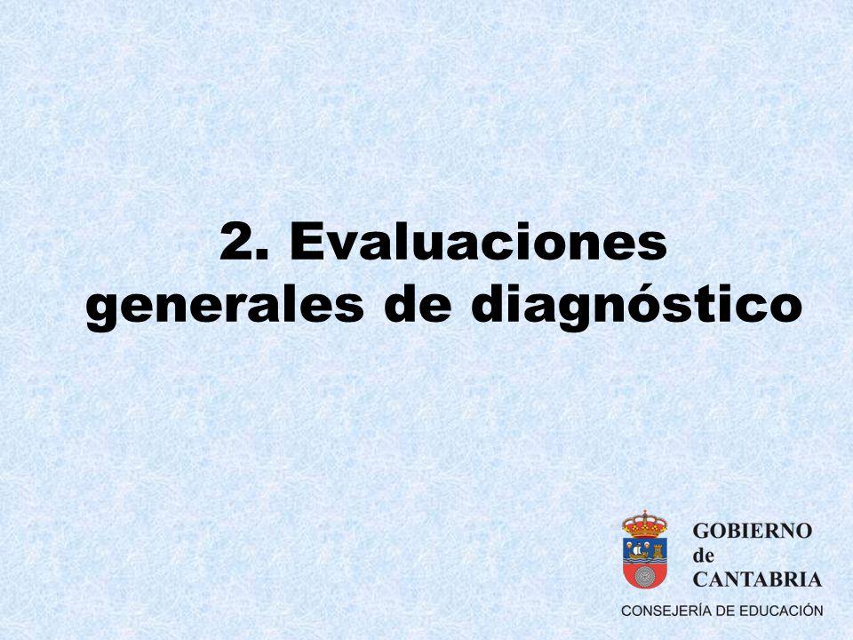 2. Evaluaciones generales de diagnóstico