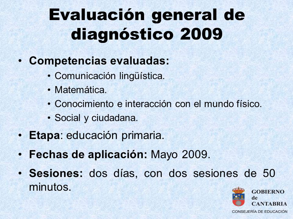 Evaluación general de diagnóstico 2009