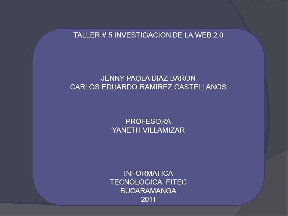 TALLER # 5 INVESTIGACION DE LA WEB 2.0