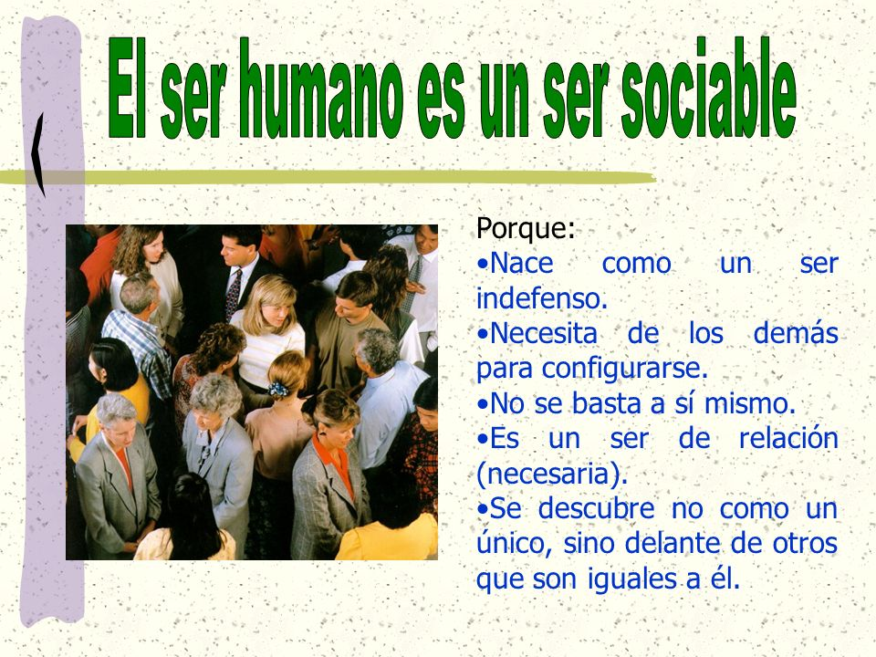 El ser humano es un ser sociable