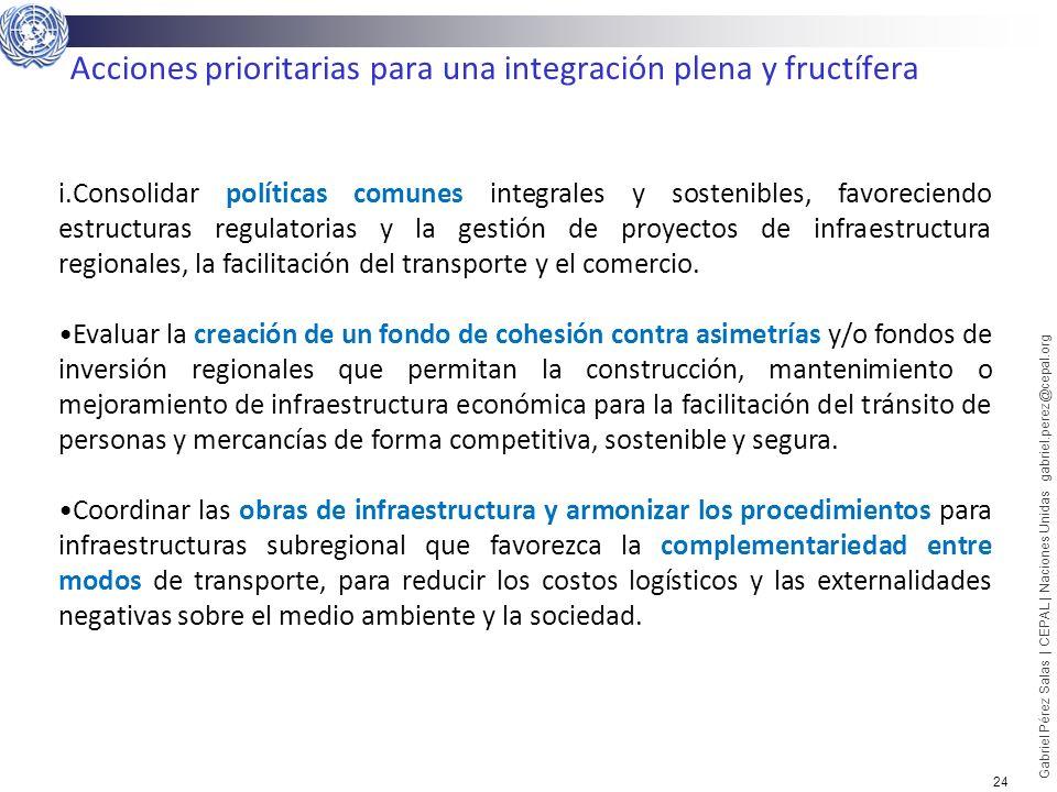 Acciones prioritarias para una integración plena y fructífera