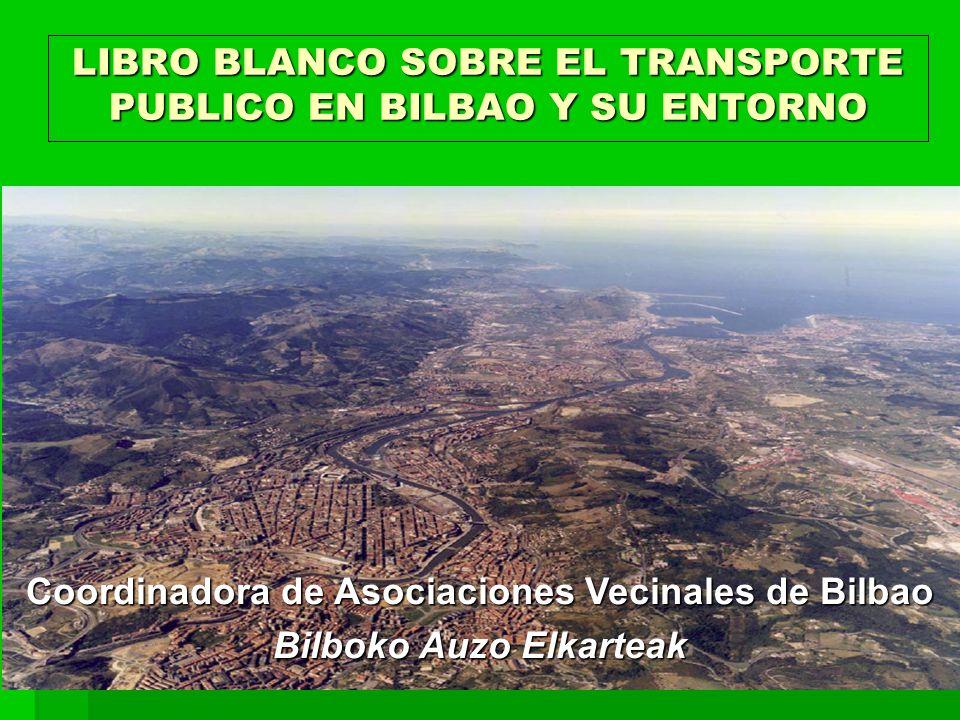LIBRO BLANCO SOBRE EL TRANSPORTE PUBLICO EN BILBAO Y SU ENTORNO