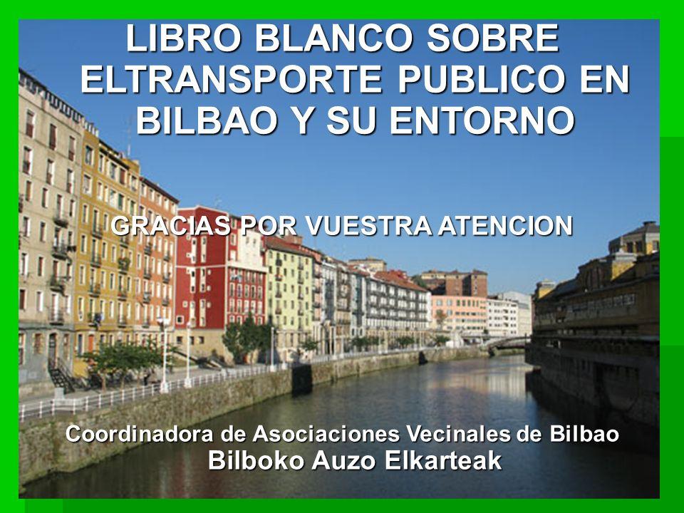 LIBRO BLANCO SOBRE ELTRANSPORTE PUBLICO EN BILBAO Y SU ENTORNO