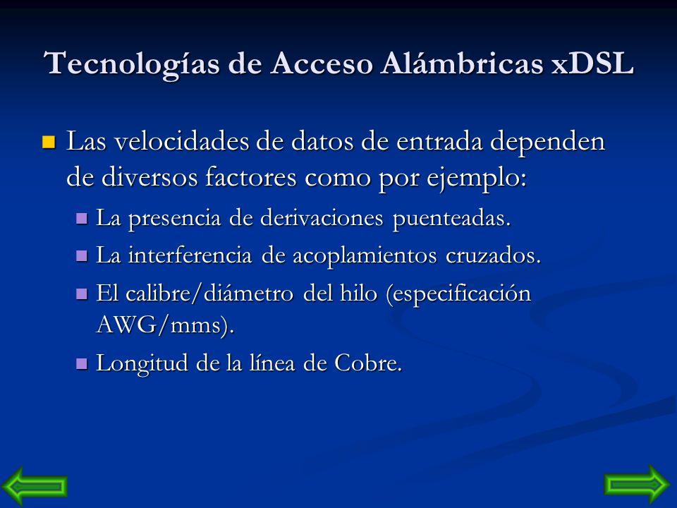 Tecnologías de Acceso Alámbricas xDSL
