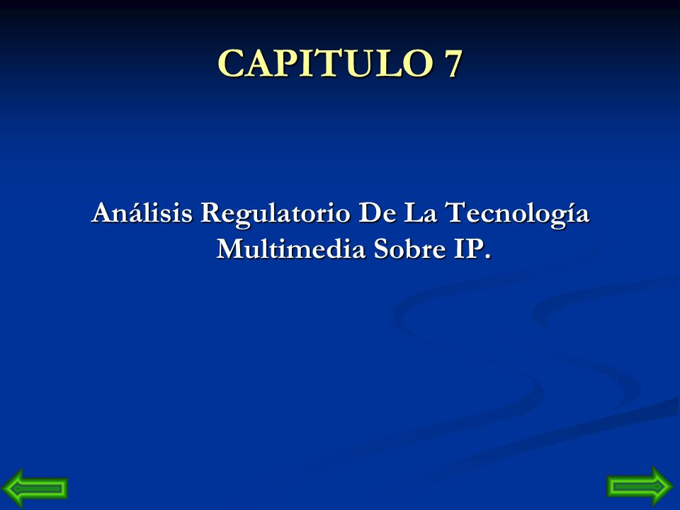Análisis Regulatorio De La Tecnología Multimedia Sobre IP.
