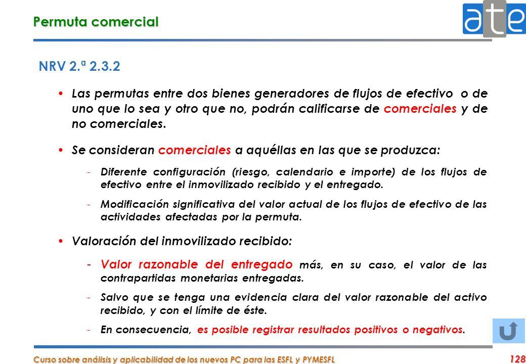 Permuta comercial NRV 2.ª 2.3.2