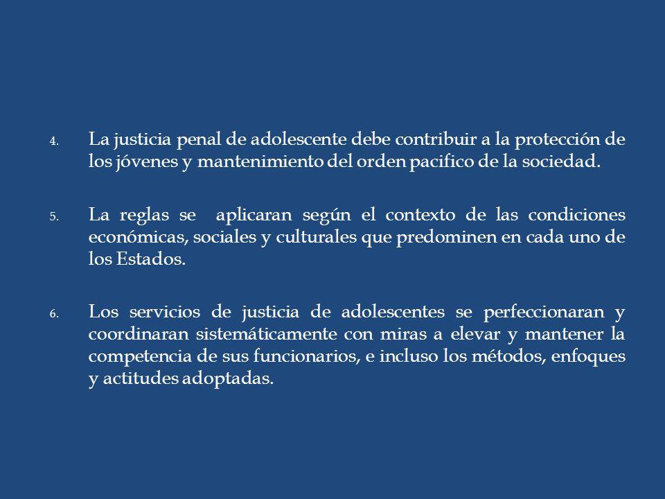 La justicia penal de adolescente debe contribuir a la protección de los jóvenes y mantenimiento del orden pacifico de la sociedad.
