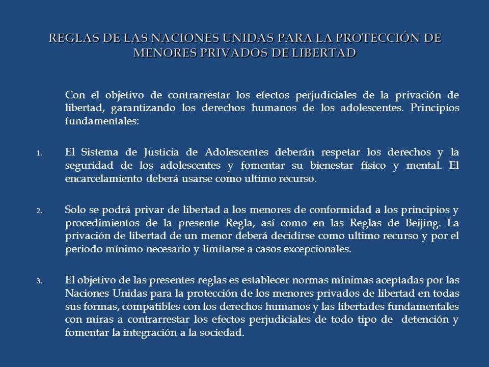 REGLAS DE LAS NACIONES UNIDAS PARA LA PROTECCIÓN DE MENORES PRIVADOS DE LIBERTAD