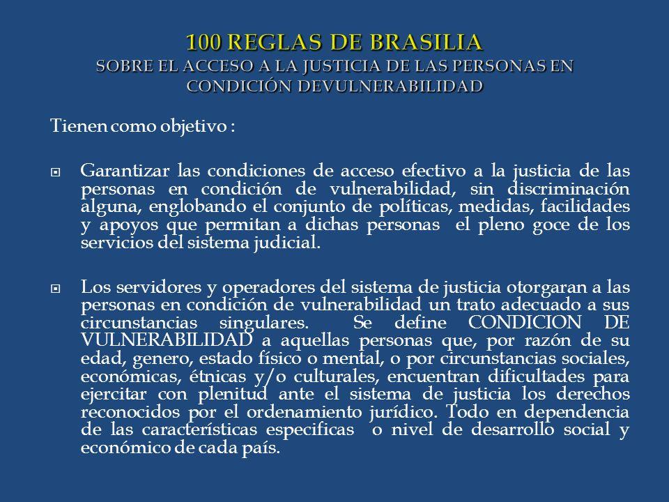 100 REGLAS DE BRASILIA SOBRE EL ACCESO A LA JUSTICIA DE LAS PERSONAS EN CONDICIÓN DEVULNERABILIDAD