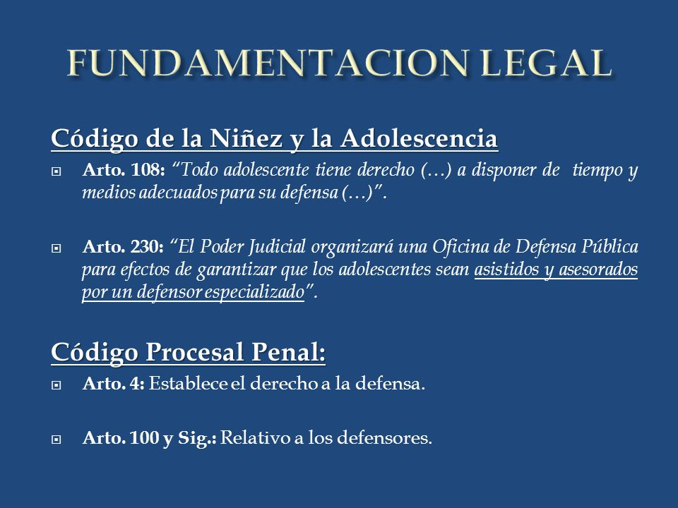 FUNDAMENTACION LEGAL Código de la Niñez y la Adolescencia