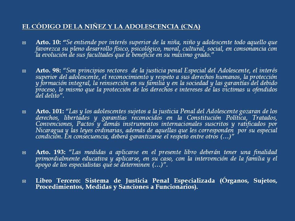 EL CÓDIGO DE LA NIÑEZ Y LA ADOLESCENCIA (CNA)