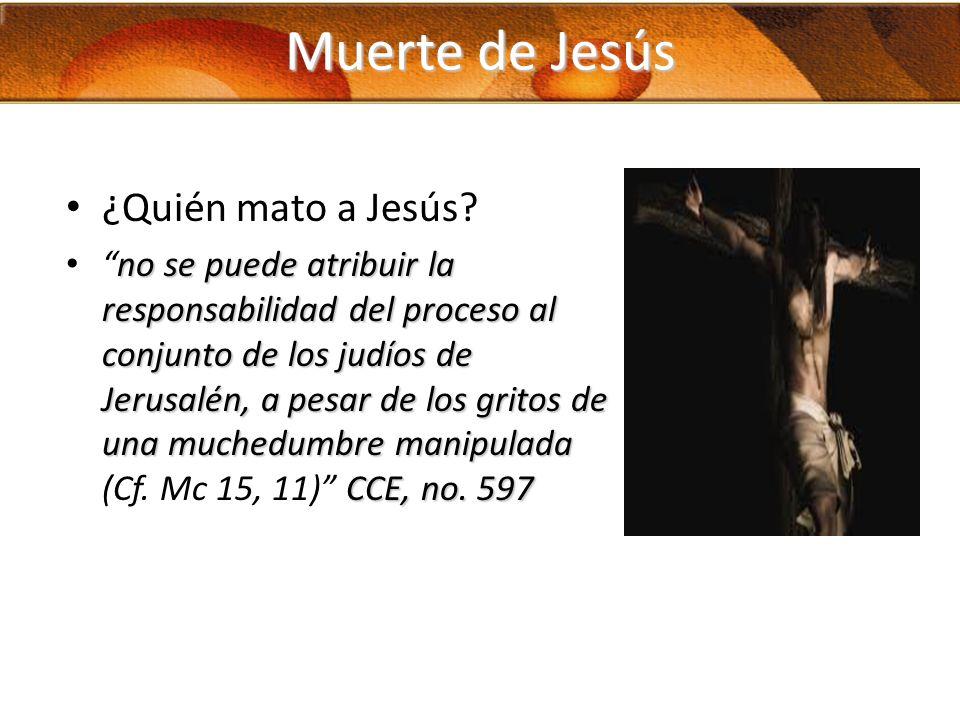 Muerte de Jesús ¿Quién mato a Jesús