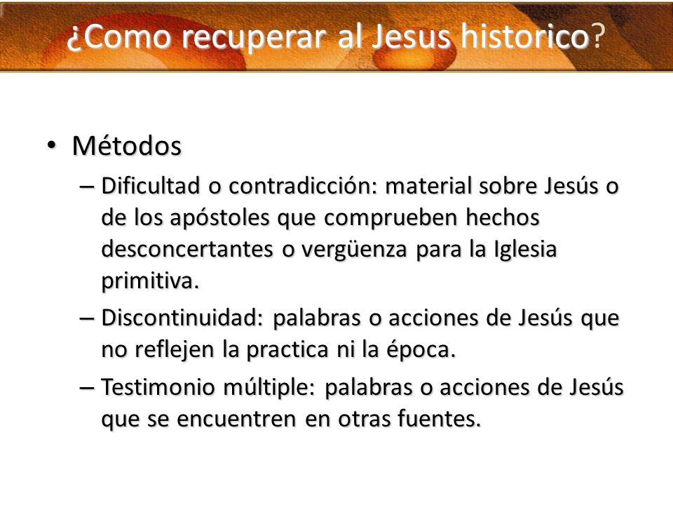 ¿Como recuperar al Jesus historico