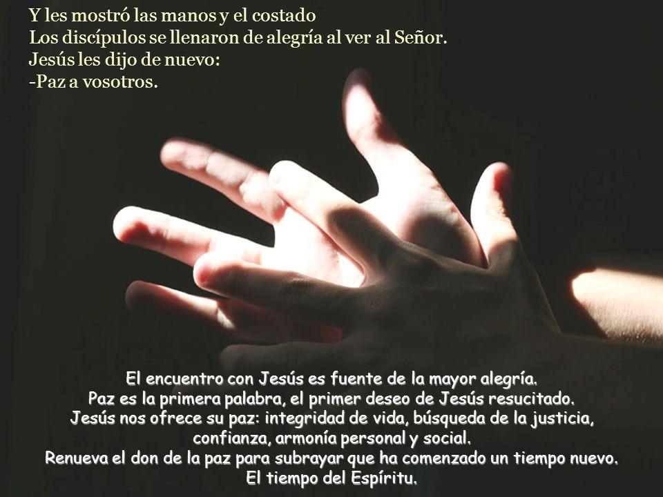 El encuentro con Jesús es fuente de la mayor alegría.