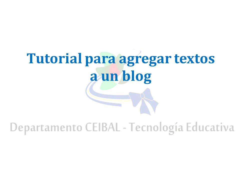 Tutorial para agregar textos a un blog